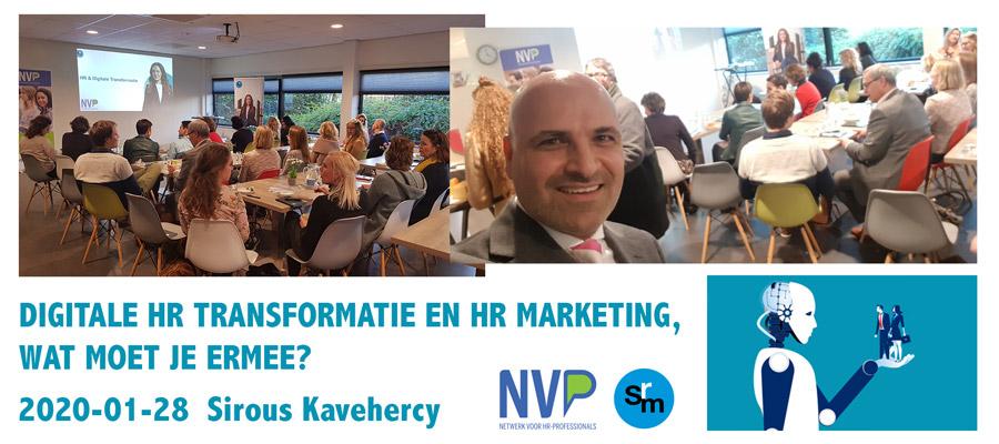 Nederlandse Vereniging voor HR Professionals - Digitale Transformatie - SRM Sirous Kavehercy